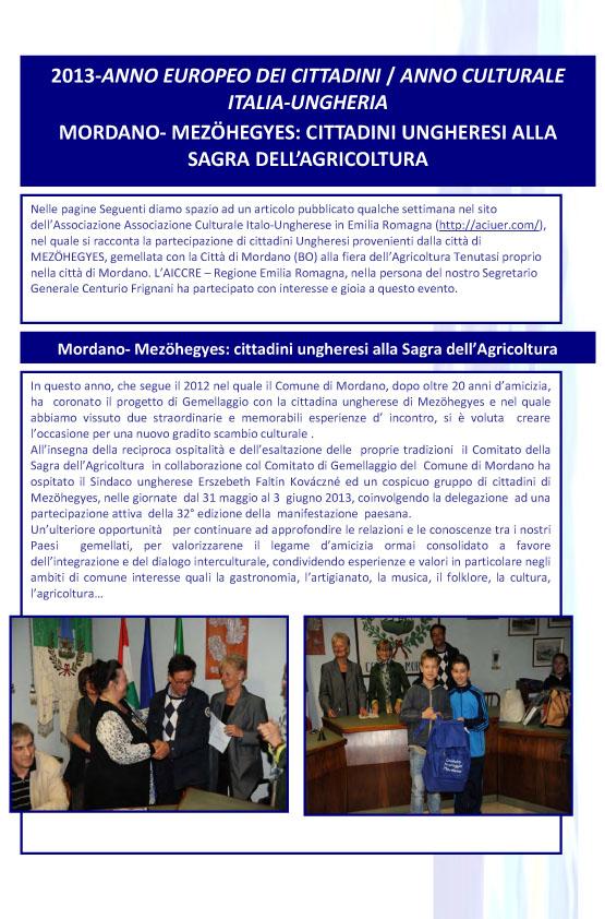 2013-ANNO EUROPEO DEI CITTADINI / ANNO CULTURALE ITALIA-UNGHERIA MORDANO- MEZÖHEGYES: CITTADINI UNGHERESI ALLA SAGRA DELL'AGRICOLTURA