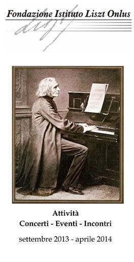 Stagione Musicale 2013-2014 Fondazione Istituto Liszt - Bologna